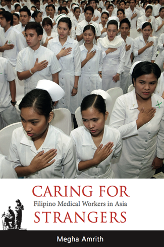 "Book Talk: ""Caring for Strangers: Filipino Medical Workers in Asia"""